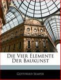 Die Vier Elemente Der Baukunst, Gottfried Semper, 1141747456