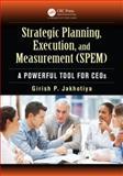 Strategic Planning, Execution, and Measurement (SPEM), Garish P. Jakhotiya, 1466567457