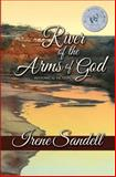 River of the Arms of God, Irene Sandell, 1484147456