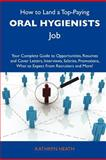 How to Land a Top-Paying Oral Hygienists Job, Kathryn Heath, 1486127452