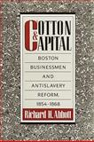 Cotton and Capital, Richard H. Abbott, 1558497455