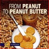 From Peanut to Peanut, Robin Nelson, 0822507455
