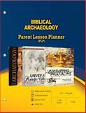 Biblical Archaeology Parent Lesson Planner, Master Books, 0890517452