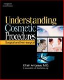 Understanding Cosmetic Procedures : Surgical and Non-Surgical, Arroyave, Efrain, 1401897452