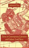 Twins in Contemporary Literature and Culture : Look Twice, de Nooy, Juliana, 1403947457