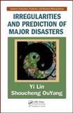 Irregularities and Prediction of Major Disasters, Lin, Yi and OuYang, Shoucheng, 1420087452