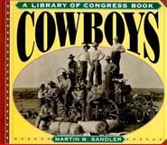 Cowboys, Martin W. Sandler, 0064467457