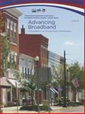 Advancing Broadband: A Foundation for Strong Rural Communities, , 0160877458