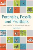 Forensics, Fossils and Fruitbats, Stephen Luntz, 0643097457