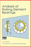 Analysis of Rolling Element Bearings, Changsen, Wan, 0852987455