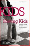 Kids Having Kids : Economic Costs and Social Consequences, Saul D. Hoffman, 0877667454