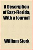 A Description of East-Florida; with a Journal, William Stork, 1155067452