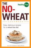 The No-Wheat Cookbook, Kimberly A. Tessmer, 144056745X