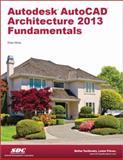 Autodesk AutoCAD Architecture 2013 Fundamentals, Moss, Elise, 1585037451