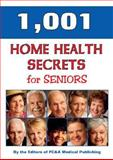1,001 Home Health Remedies for Seniors, FC and A Publishing Staff, 1890957453