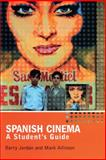 Spanish Cinema : A Student's Guide, Allinson, Mark and Jordan, Barry, 0340807458
