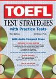 TOEFL Test Strategies with Practice Tests, Eli Hinkel, 0764177451
