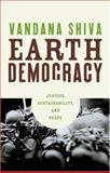Earth Democracy, Vandana Shiva, 089608745X