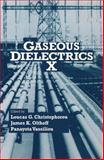 Gaseous Dielectrics X, , 1461347459