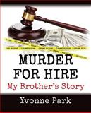 Murder for Hire, Yvonne Park, 1481217453