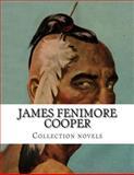 James Fenimore Cooper, Collection Novels, James Fenimore Cooper, 150032745X