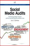 Social Media Audits : How to Quickly Measure Your Firm's Impact, Gattiker, Urs, 1843347458