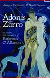 Adonis to Zorro, Andrew Delahunty and Sheila Dignen, 019956745X