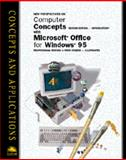 Computer Concepts Brief Second Edition and Microsoft Office 95 Professional Edition : A First Course - Illustrated, Parsons, June J. and Reding, Elizabeth E., 0760037450