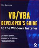 VB/VBA Developer's Guide to the Windows Installer, Gunderloy, Mike, 0782127452