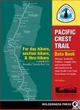 Pacific Crest Trail Data Book, Benedict Go, 0899977456