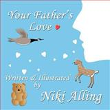 Your Father's Love, Niki Alling, 1475297459