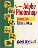 Adobe Photoshop 5 : An Introduction to Digital Images and Student CD Packages, Against the Clock, Inc. Staff, 013021745X