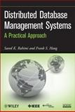 Distributed Database Management Systems : A Practical Approach, Rahimi, Saeed K. and Haug, Frank S., 047040745X