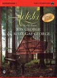 Artistry at the Piano Repertoire, George, Jon, Mary Gae, 0757917453