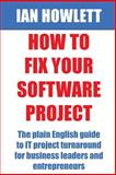 How to Fix Your Software Project, Ian Howlett, 1499287453