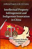 Intellectual Property Infringement and Indigenous Innovation in China, , 1614707456