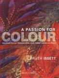 A Passion for Colour, Ruth Issett, 1844487458