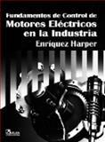 Fundamentos de Control de Motores eléctricos en la Industria 9789681857455