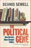 The Political Gene, Dennis Sewell, 0330427458