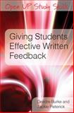 Giving Students Effective Written Feedback, Burke and Pieterick, 0335237452