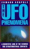 The UFO Phenomena, Edward Ashpole, 0747247455