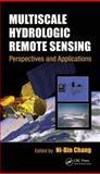 Multiscale Hydrologic Remote Sensing, , 1439877459