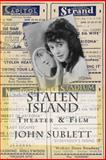 Staten Island Theater and Film, John Sublett, 1451587457