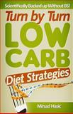 Turn by Turn Low Carb Diet Strategies, Mirsad Hasic, 1492867454