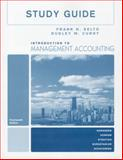 Study Guide for Introduction to Management Accounting, Selto, Frank H. and Horngren, Charles T., 0132347458