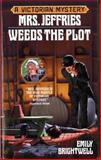 Mrs. Jeffries Weeds the Plot, Emily Brightwell, 0425177459