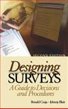 Designing Surveys : A Guide to Decisions and Procedures, Czaja, Ronald, 076192745X