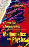 Concise Handbook in Physics and Mathematics, Alenitsyn, Alexander G. and Kondratyev, Alexander S., 0849377455
