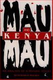 Mau Mau and Kenya : An Analysis of a Peasant Revolt, Maloba, Wunyabari O., 0852557450