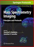 Mass Spectrometry Imaging : Principles and Protocols, , 1607617455